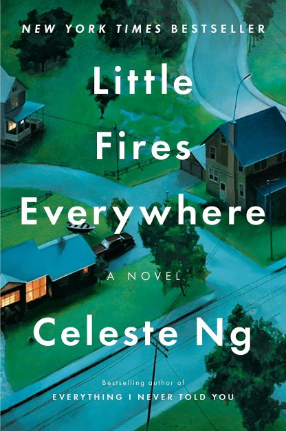 Little Fires Everywhere A Novel